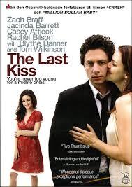 The Last Kiss 2006