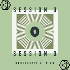 Session 0