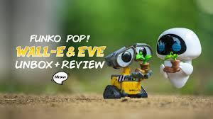 Unbox, Play, Review | <b>Funko Pop</b>! <b>Wall</b>-<b>e</b> and Eve (Earth Day Edition)