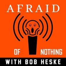 Afraid of Nothing Podcast