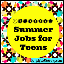jobs for teens archives fun happy home creative summer jobs for teens