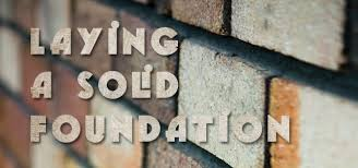 Image result for laying a foundation