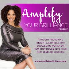 Amplify Your Brilliance