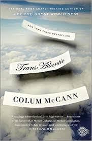 <b>TransAtlantic: A</b> Novel: Colum McCann: 9780812981926: Amazon ...