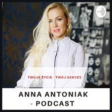 Anna Antoniak - Ludzie Sukcesu
