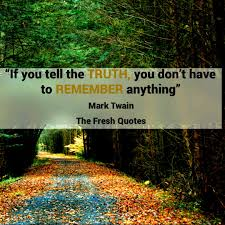 powerful truth and lies quotes honesty quotes wishes honesty truth and lies quotes