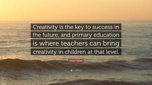abdul kalam quote creativity is the key to success in the future abdul kalam quote creativity is the key to success in the future and
