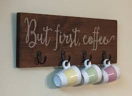 wood sign glass decor wooden kitchen wall: but first coffee wood sign mug holder kitchen decor by cestlevi on etsy