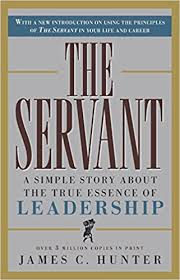 The Servant: A Simple <b>Story About</b> the True <b>Essence</b> of Leadership ...