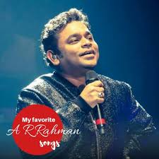 My Favorite ARRahman songs