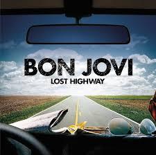 <b>Bon Jovi</b> - Lost Highway [<b>180</b> Gram Vinyl] (Vinyl LP) - Amoeba Music
