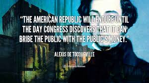 The American Republic will endure until the day Congress discovers ... via Relatably.com