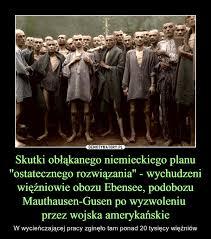 Znalezione obrazy dla zapytania wyzwolenie Mauthausen-Gusen. zdjęcia