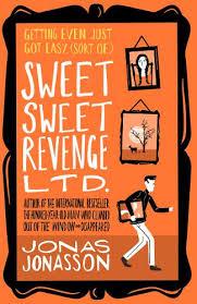 <b>Sweet Sweet</b> Revenge Ltd. by Jonas Jonasson | Waterstones