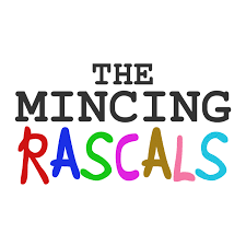 The Mincing Rascals