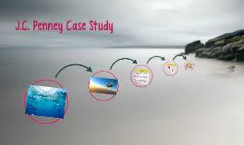 jcpenney      case study