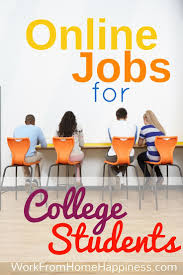 best ideas about student jobs class jobs here s a list of college student jobs online from legitimate sources learn the legitimate college