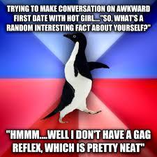 livememe.com - Socially Awkward Awesome Penguin via Relatably.com