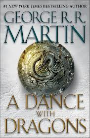not a review early thoughts on a dance dragons by george a dance dragons by george r r martin
