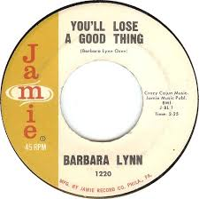 Image result for barbara lynn - you'll lose a good thing
