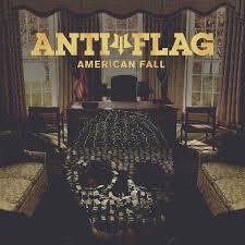 <b>Anti</b>-<b>Flag</b> - <b>American Fall</b> - Reviews - Rock Sound Magazine