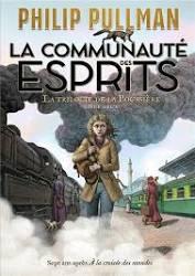 La Trilogie De La Poussière T.2 - La Communauté Des Esprits Gallimard-jeunesse
