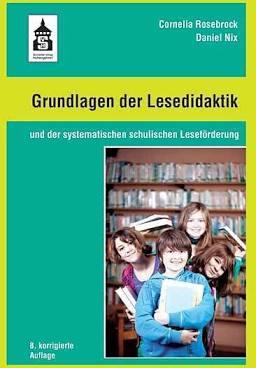 Grundlagen der Lesedidaktik - Cornelia Rosebrock (Buch) Deutschsprachige Sprach- und Literaturwissenschaft
