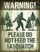 Sasquatch - Don't Feed Tin Sign 13 x 16in