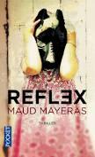 Reflex - Maud Mayeras - Livre d'occasion