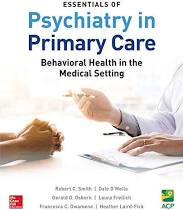 Essentials of Psychiatry in Primary Care: Behavioral Health the Medical PDF Version