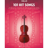 101 Hit Songs : For Cello