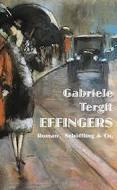 Effingers: Roman - Gebrauchtes Buch - Angebot zuletzt aktualisiert am: 25.04.2020 17:06. - Gabriele Tergit
