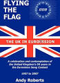 Flying the Flag: The United Kingdom in Eurovision a Celebration ...